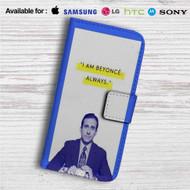 Michael Scott I am Beyonce Always Custom Leather Wallet iPhone 4/4S 5S/C 6/6S Plus 7| Samsung Galaxy S4 S5 S6 S7 Note 3 4 5| LG G2 G3 G4| Motorola Moto X X2 Nexus 6| Sony Z3 Z4 Mini| HTC ONE X M7 M8 M9 Case