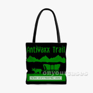 Anti Vaxx Trail Custom Personalized Tote Bag Polyester with Small Medium Large Size
