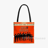 Straight No Chaser Custom Personalized Tote Bag Polyester with Small Medium Large Size