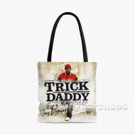 Trick Daddy Custom Personalized Tote Bag Polyester with Small Medium Large Size