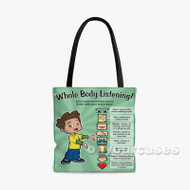 Whole Body Listening Custom Personalized Tote Bag Polyester with Small Medium Large Size