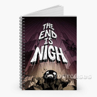 The End Is Nigh Custom Personalized Spiral Notebook Cover