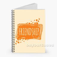 best friend Custom Personalized Spiral Notebook Cover