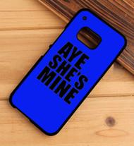 Aye He's Mine & Aye She's Mine 2 HTC One X M7 M8 M9 Case