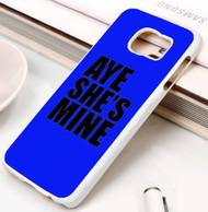Aye He's Mine & Aye She's Mine 2 Samsung Galaxy S3 S4 S5 S6 S7 case / cases