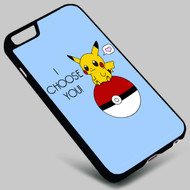 Pikachu I Choose You Pokemon  on your case iphone 4 4s 5 5s 5c 6 6plus 7 Samsung Galaxy s3 s4 s5 s6 s7 HTC Case