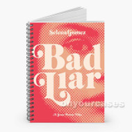 Selena Gomez Bad Liar Custom Personalized Spiral Notebook Cover