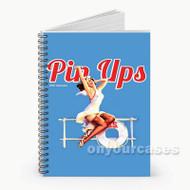 Pin Ups Calendar  Custom Personalized Spiral Notebook Cover