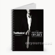 The Weeknd Earned It  Custom Personalized Spiral Notebook Cover