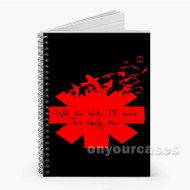 Red Hot Chili Peppers Quotes Custom Personalized Spiral Notebook Cover