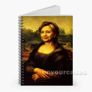 Hillary Clinton Mona Lisa Custom Personalized Spiral Notebook Cover