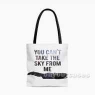 Ballad of Serenity Can t Take the Sky Custom Personalized Tote Bag Polyester with Small Medium Large Size