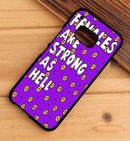 Females Are Strong as Hell HTC One X M7 M8 M9 Case