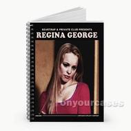 Regina George Custom Personalized Spiral Notebook Cover