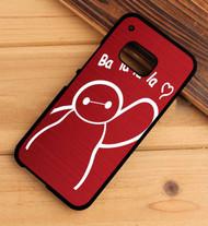 Keep calm and bah a la la la la baymax HTC One X M7 M8 M9 Case