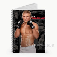 Tj Dillashaw UFC Custom Personalized Spiral Notebook Cover