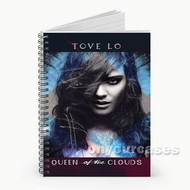 Tove Lo Queen of The Clouds Custom Personalized Spiral Notebook Cover