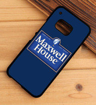 Maxwell House HTC One X M7 M8 M9 Case