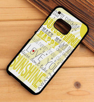 You Are My Sunshine HTC One X M7 M8 M9 Case