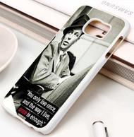 Frank Sinatra Quotes Custom Samsung Galaxy S3 S4 S5 S6 S7 Case