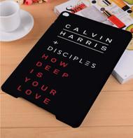 Calvin Harris & Disciples How Deep Is Your Love iPad Samsung Galaxy Tab Case