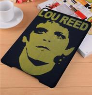 Lou Reed iPad Samsung Galaxy Tab Case