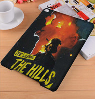 The Weeknd The Hills iPad Samsung Galaxy Tab Case