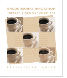 Encouraging Innovation - 5 Key Conversations Facilitator Guide