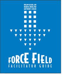 Force Field Facilitator Guide