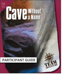 Cave Without a Name Participant Guide