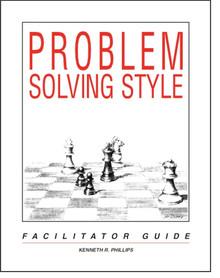 EDU - Problem Solving Style Inventory Facilitator Guide