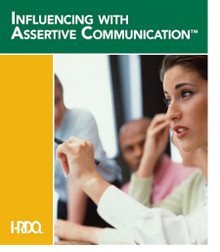 Influencing With Assertive Communication - Participant Guide