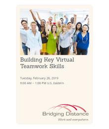 Building Key Virtual Teamwork Skills 02-26-19