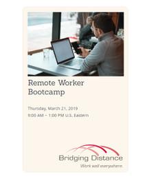 Remote Worker Bootcamp 03-21-19
