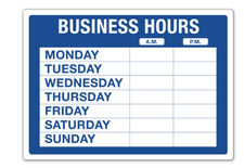 10 x 14 Business Hours Sign
