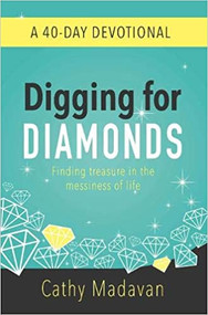 Digging for Diamonds 40 Day Devotional