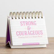 Strong  & Courageous - Daybrightener