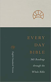 ESV Every Day Bible: 365 Readings through the Whole Bible