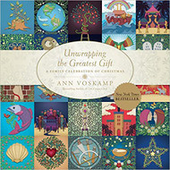 Unwrapping the Gift  Ann Voskamp