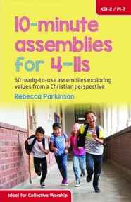 10 minute assemblies for 4-11s