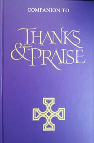 Companion to Thanks and Praise