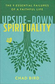 Upside Down Spirituality