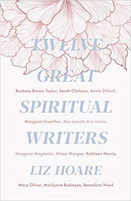 Twelve Spiritual Writers