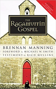 The Ragmuffin Gospel