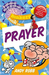 Bonkers Book on Prayer