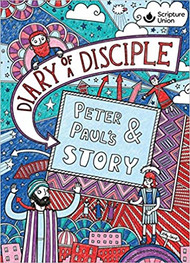 Diary of a Disciple- Peter and Paul's Story