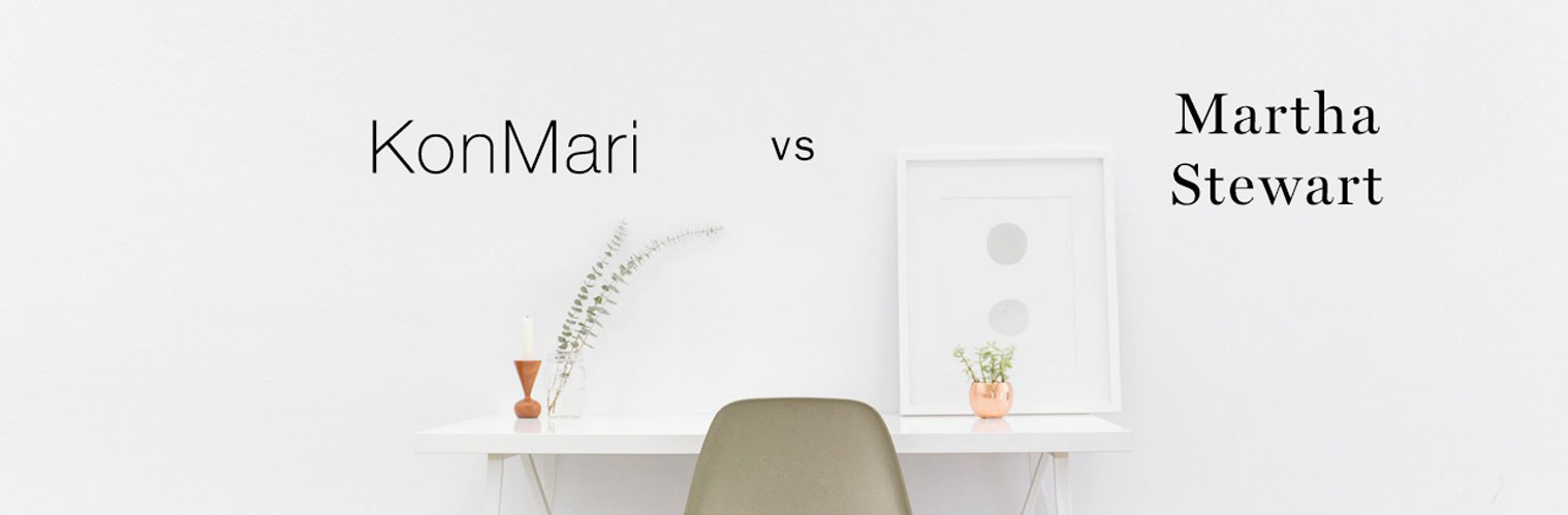 Canningvale blog on KonMari vs Martha Stewart