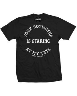 Your Boyfriend Is Staring At My Tats 2.0 - Mens Tee Shirt Aesop Originals Clothing (Black)