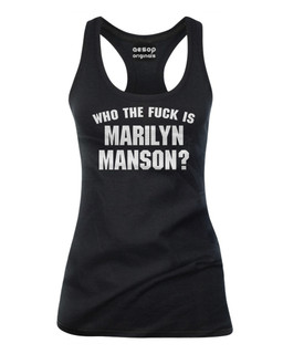 Who The Fuck Is Marilyn Manson? - Tank Top Aesop Originals Clothing (Black)
