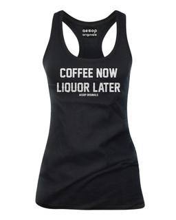 Coffee Now Liquor Later - Tank Top Aesop Originals Clothing (Black)